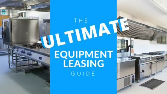 The Ultimate Equipment Leasing Guide